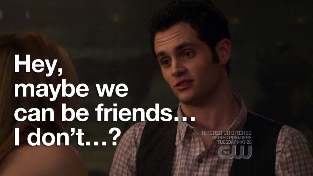 hey-maybe-we-can-be-friend-i-dont-dan-gossip-girl